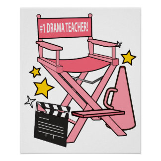 Director's Chair: Number One Drama Teacher Poster