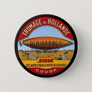 Dirigeable Holland Cheese Button