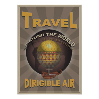 Dirigible Air Steampunk Vintage World Travel Poster