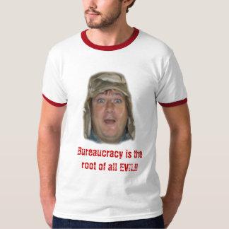 ¡dirija, burocracia es la raíz de todo el MAL!! Playera