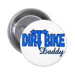 Dirt Bike Daddy Pin