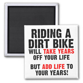 Dirt Bike Life To Your Years Funny Fridge Magnet