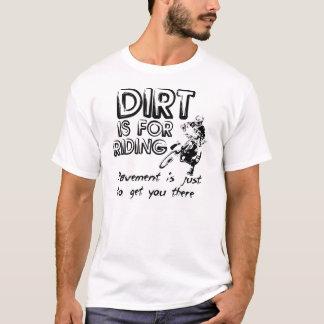 Dirt Bike Shirt - Dirt is for Riding