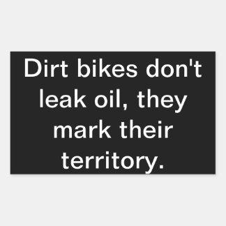 Dirt Bikes don't leak oil' ATV/Vehicle Sticker