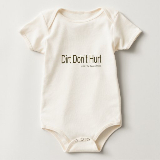 Dirt Don't Hurt #2 Baby Bodysuit