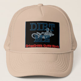 Dirt Me at CrossCreek Trucker Hat