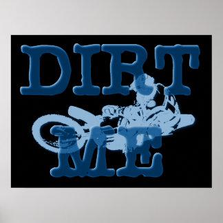 Dirt Me Motocross Dirt Bike Poster