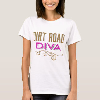 Dirt Road Diva T-Shirt