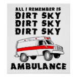 Dirt Sky Ambulance Motocross Bike Funny Poster