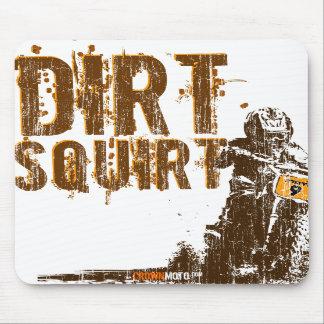 Dirt Squirt Mousepad