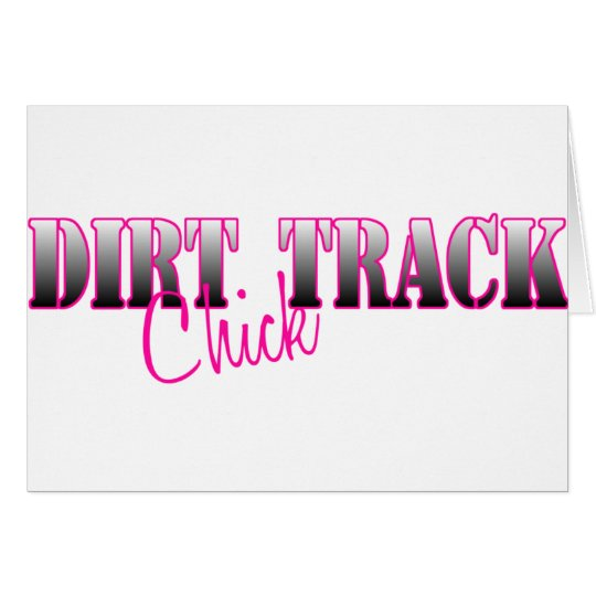 Dirt Track Chick Card