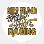 Dirt Track Racing Cuz Boys Never grow Up Round Stickers