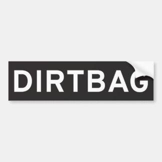 Dirtbag Bumper Sticker