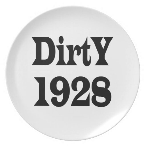 Dirty 1928 party plates