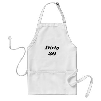 Dirty 30 adult apron