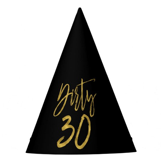 Dirty 30 Birthday Gold Foil And Black Party Hat