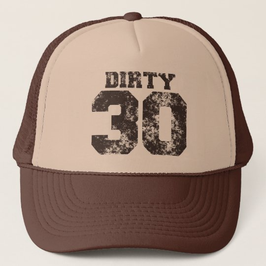 DIRTY 30 Birthday Hat