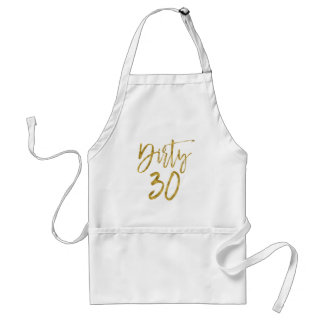Dirty 30 Gold Foil Birthday Apron