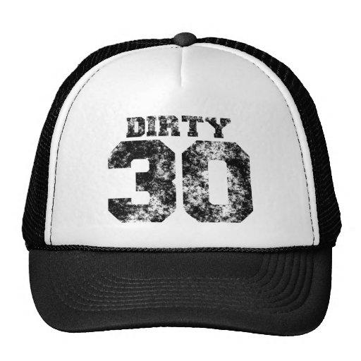 DIRTY 30 Hat