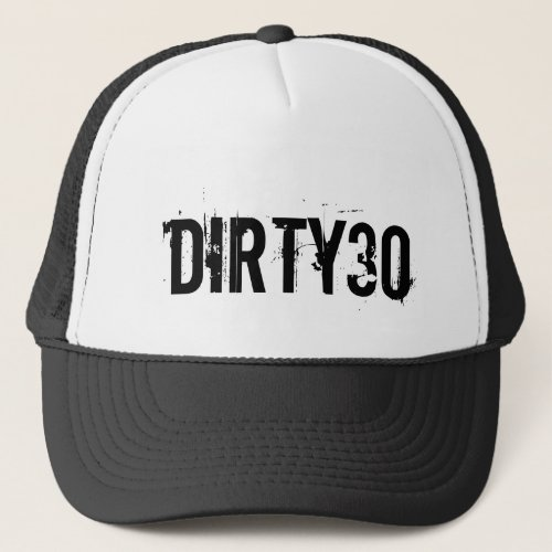 Dirty 30 hat for mens 30th Birthday party