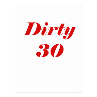 Dirty 30 post card