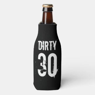 Dirty 30 thirty Birthday party beverage coolers Bottle Cooler