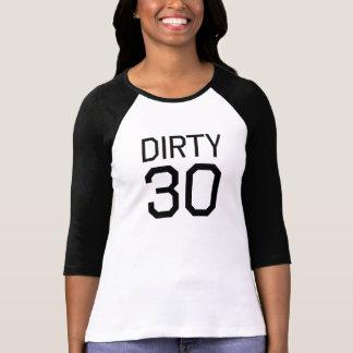 Dirty 30 tees