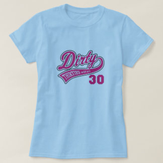 Dirty 30's Pink Logo Tee Shirt