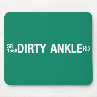 Dirty Ankle Road, Street Sign, North Carolina, US Mousepad