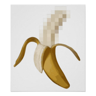 Dirty Censored Peeled Banana Poster