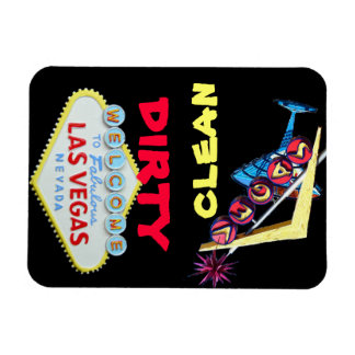 Dirty Clean Las Vegas Magnet
