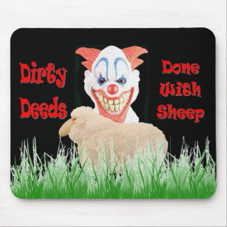 Dirty Deeds Done with Sheep Mouse Pad