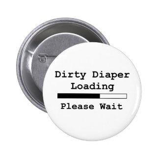 Dirty Diaper Loading... Please Wait Pinback Button