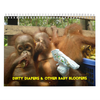 Dirty Diapers and Baby Ape Bloopers Calendars