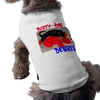 Dirty Dog Desires Pet Shirt