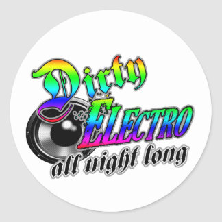 DIRTY ELECTRO All Night Long DJ Classic Round Sticker