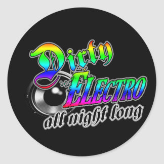 DIRTY ELECTRO All Night Long DJ Classic Round Sticker