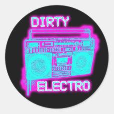 DIRTY ELECTRO dance club DJ girls an guys neon Classic Round Sticker