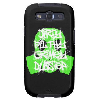 Dirty, Filthy, Grimey Dubstep Samsung Galaxy SIII Covers