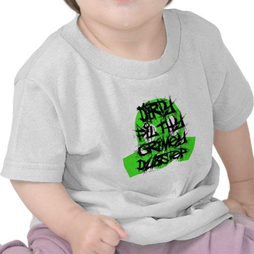 Dirty Filthy Grimey Dubstep Tee Shirts