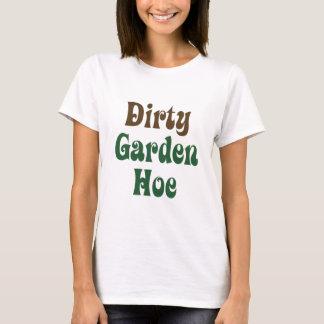 Dirty Garden Hoe T-Shirts & Apparel