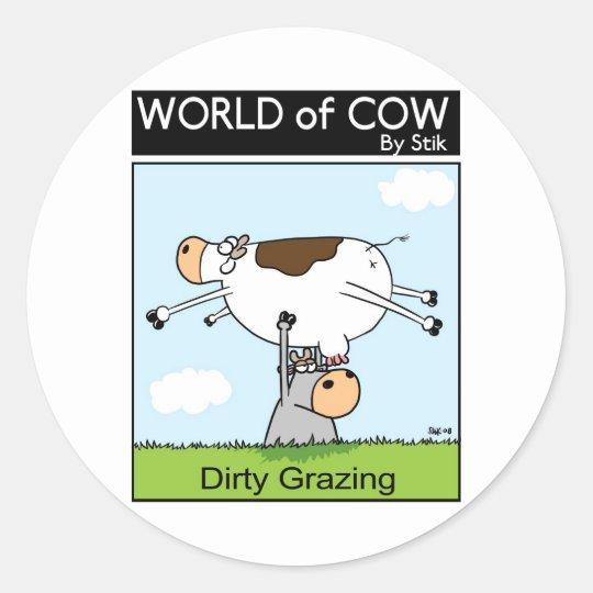 Dirty Grazing Classic Round Sticker