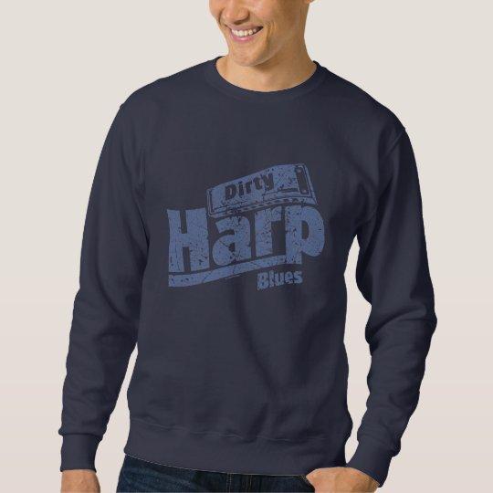 Dirty Harp Blues Sweatshirt