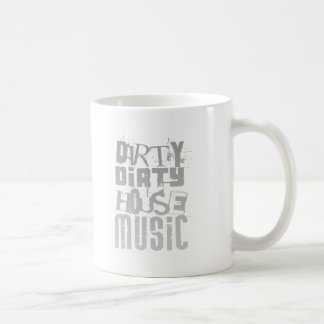 Dirty House Music - DJ Disc Jockey Tune Clubbing Coffee Mug