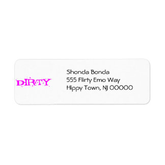 Dirty in Pink Letters Label