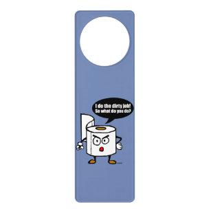 Dirty Job Door Hanger