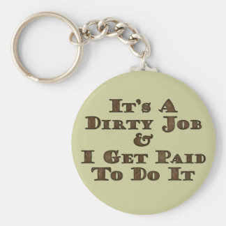 Dirty Job Keychain