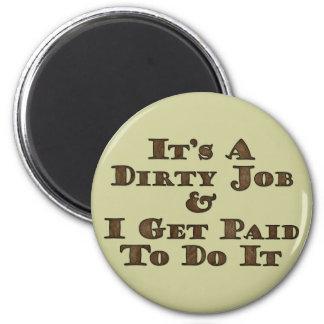 Dirty Job Magnets