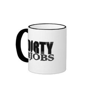 Dirty Jobs Coffee Mugs