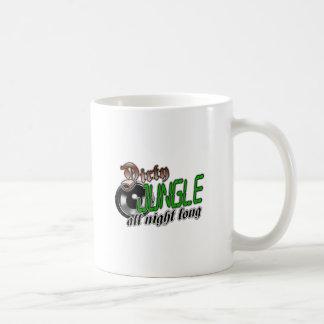 Dirty JUNGLE MUSIC all night long Coffee Mug